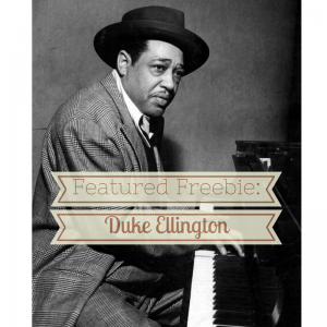 Duke Ellington featured freebie graphic